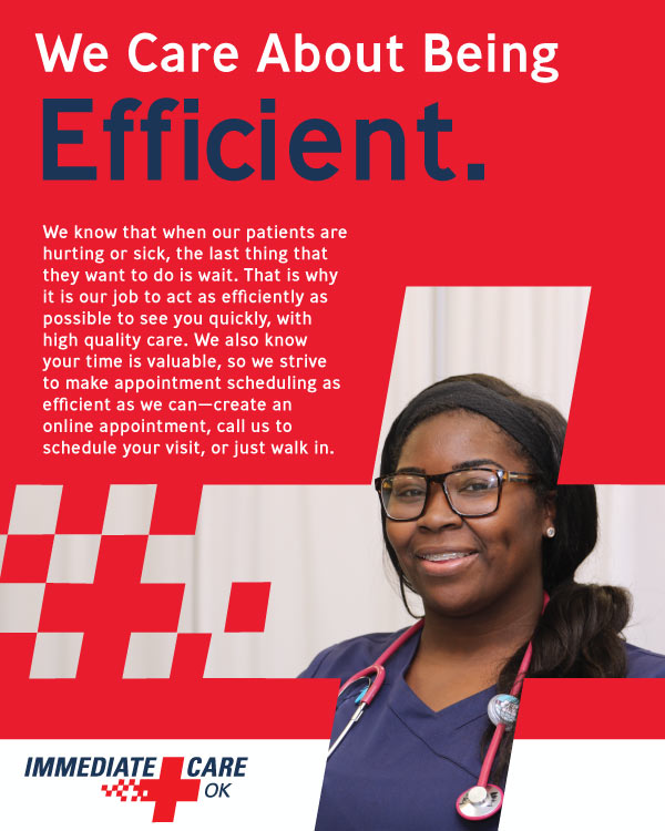 We Care About Being Efficient - Immediate Care of Oklahoma