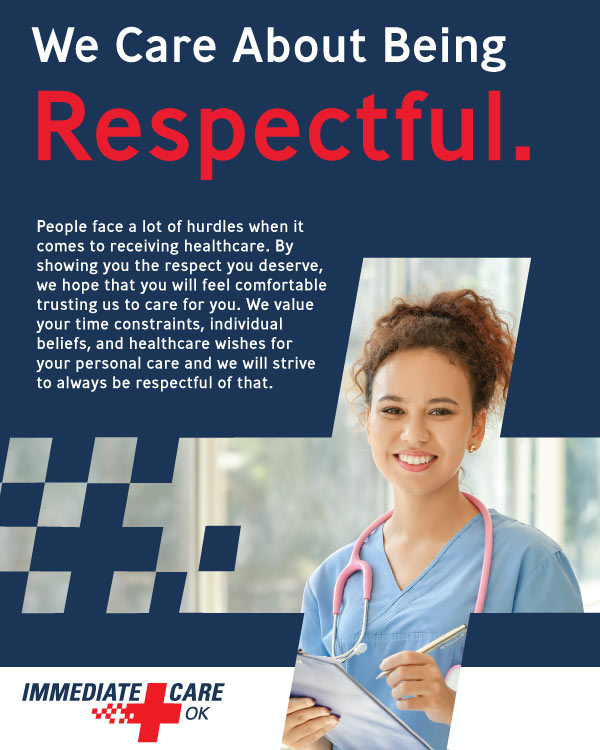 We Care About Being Respectful - Immediate Care of Oklahoma